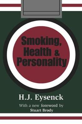 Smoking, Health and Personality (Paperback)