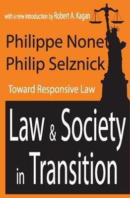 Law and Society in Transition: Toward Responsive Law (Paperback)