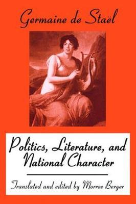 Politics, Literature and National Character (Paperback)