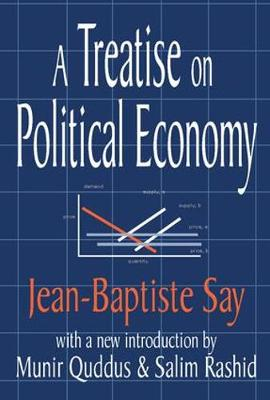 A Treatise on Political Economy (Paperback)
