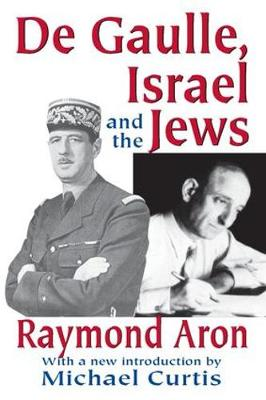 De Gaulle, Israel and the Jews (Paperback)