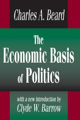 The Economic Basis of Politics (Paperback)