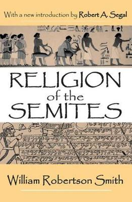 Religion of the Semites: The Fundamental Institutions (Paperback)