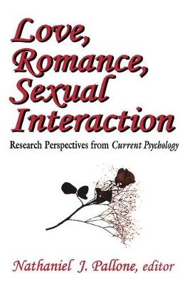 """Love, Romance, Sexual Interaction: Research Perspectives from """"Current Psychology"""" (Paperback)"""