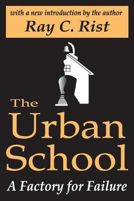 The Urban School: A Factory for Failure (Paperback)