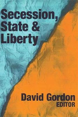 Secession, State, and Liberty (Paperback)