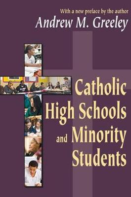 Catholic High Schools and Minority Students (Paperback)