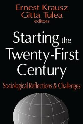 Starting the Twenty-first Century: Sociological Reflections and Challenges (Paperback)