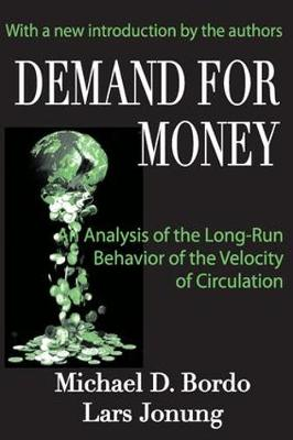 Demand for Money: An Analysis of the Long-run Behavior of the Velocity of Circulation (Paperback)