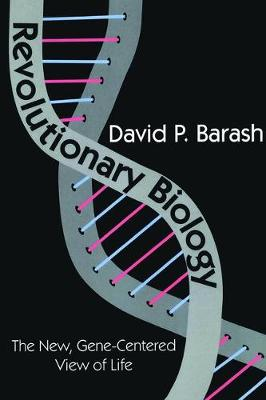 Revolutionary Biology: The New, Gene-centered View of Life (Paperback)