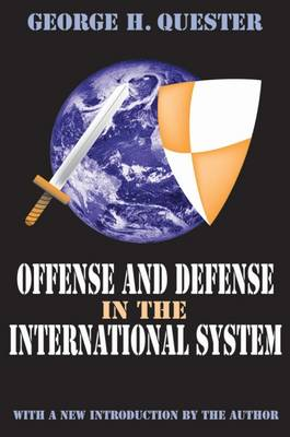 Offense and Defense in the International System (Paperback)