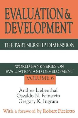 Evaluation and Development: The Partnership Dimension World Bank Series on Evaluation and Development - World Bank Series on Evaluation & Development (Paperback)