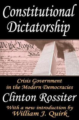 Constitutional Dictatorship: Crisis Government in the Modern Democracies (Paperback)