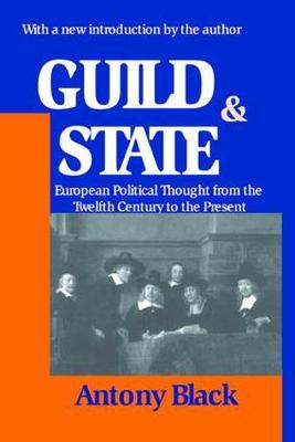 Guild and State: European Political Thought from the Twelfth Century to the Present (Paperback)