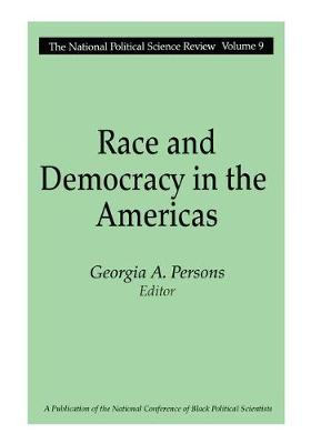 Race and Democracy in the Americas - National Political Science Review Series (Paperback)
