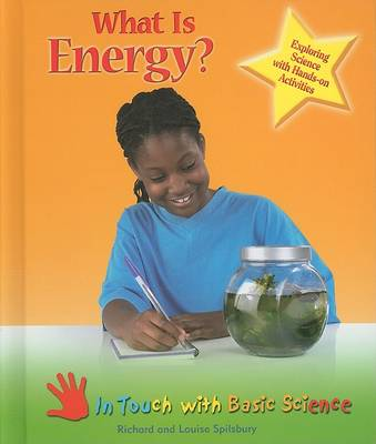 What is Energy?: Exploring Science with Hands-on Activities - In Touch with Basic Science (Hardback)