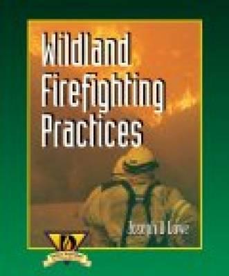 Wildland Firefighting Practices (Paperback)