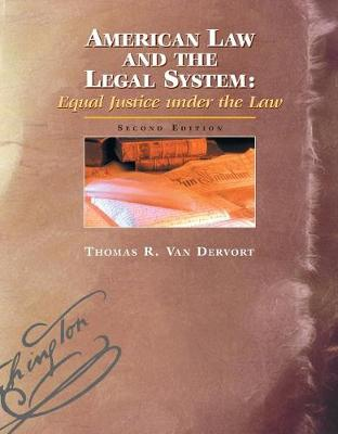 American Law and the Legal System: Equal Justice under the Law (Paperback)