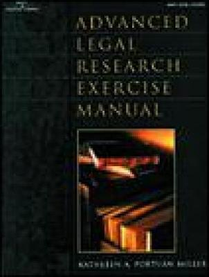 Advanced Legal Research Exercise Manual (Paperback)