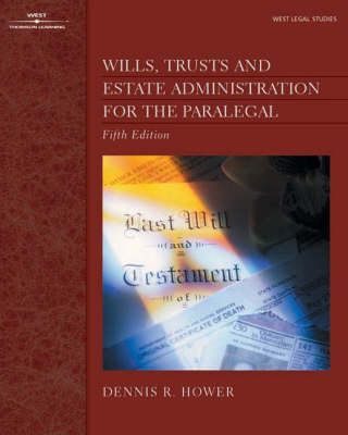 Wills, Trusts, Estate Administration for the Paralegal (Paperback)