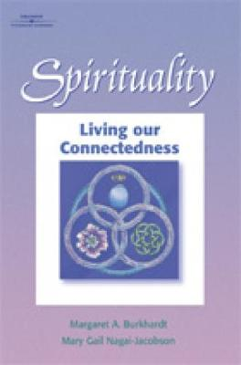 Spirituality: Living Our Connectedness (Paperback)