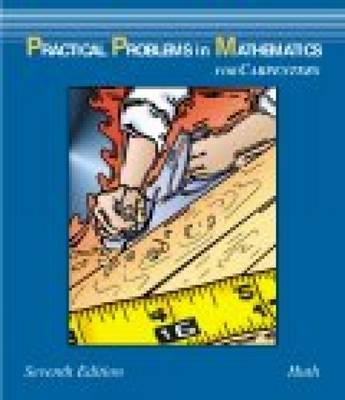 Practical Problems in Mathematics for Carpenters (Paperback)