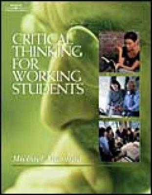Critical Thinking for Working Students (Paperback)