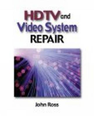 HDTV and Video Systems Repair (Paperback)