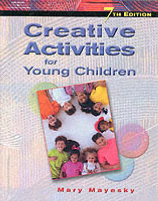 Creative Activities for Young Children (Paperback)