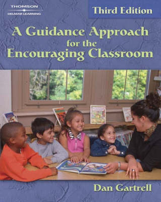 A Guidance Approach for the Encouraging Classroom (Paperback)
