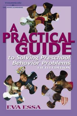 Practical Guide to Solving Preschool Behavior Problems (Paperback)
