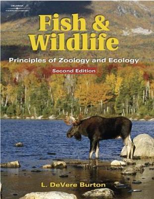 Fish & Wildlife: Principles of Zoology & Ecology (Hardback)