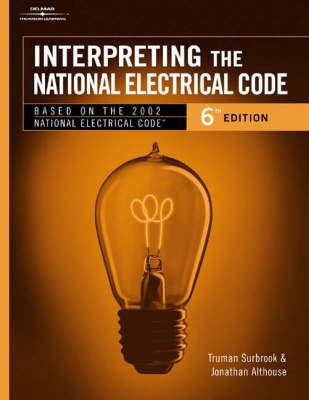 Interpreting the National Electrical Code (Paperback)