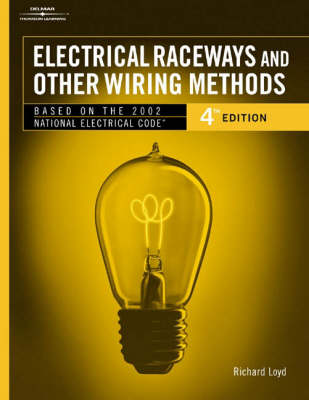 Electrical Raceways and Other Wiring Methods (Paperback)