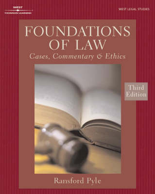 Foundations of Law: Cases, Commentary and Ethics (Paperback)