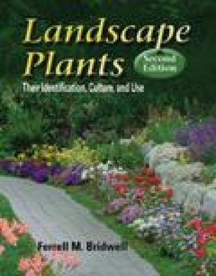 Landscape Plants: Their Identification, Culture, and Use (Hardback)