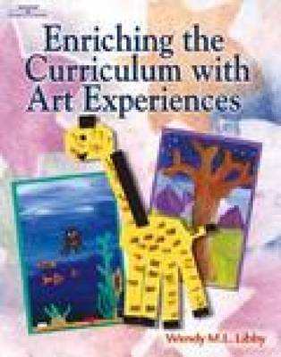 Enriching the Curriculum with Art Experiences (Paperback)