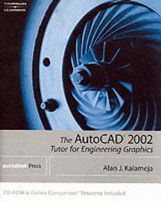 AutoCAD 2002: Tutor for Engineering Graphics (Paperback)