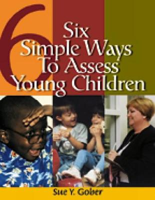 Six Simple Ways to Assess Young Children (Paperback)