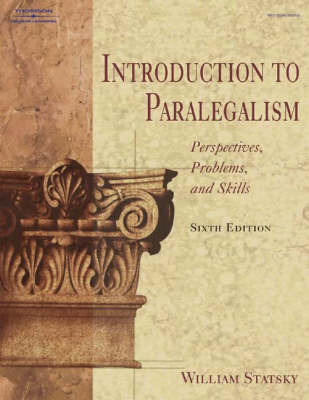 Introduction to Paralegalism: Perspectives, Problems and Skills (Hardback)