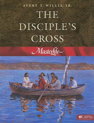 Masterlife: Disciples Cross: Book 1 (Book)