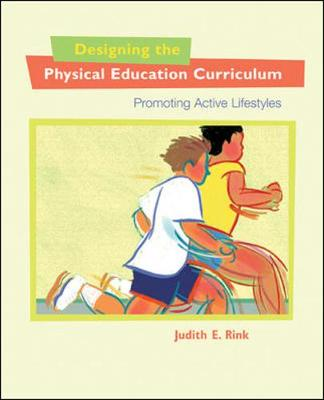 Physical Education Curriculum: Promoting Active Lifestyles (Hardback)