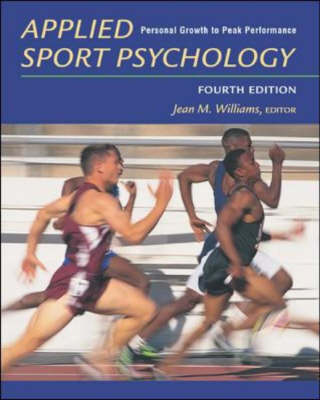 Applied Sport Psychology: Personal Growth to Peak Performance (Paperback)