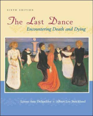Last Dance: Encountering Death and Dying (Hardback)