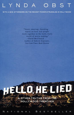 Hello, He Lied: and Other Truths from the Hollywood Trenches (Paperback)