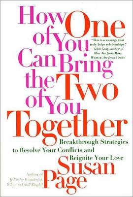 How One of You Can Bring the Two of You Together (Paperback)