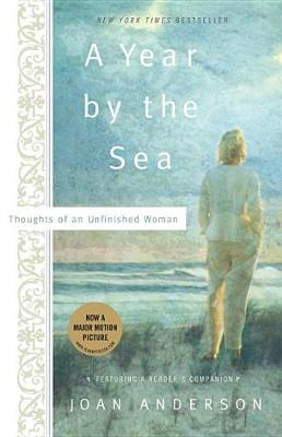 A Year by the Sea: Thoughts of an Unfinished Woman (Paperback)
