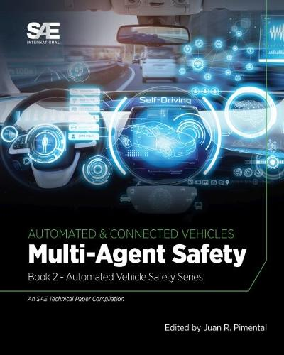 Multi-Agent Safety: Book 2 - Automated Vehicle Safety (Paperback)