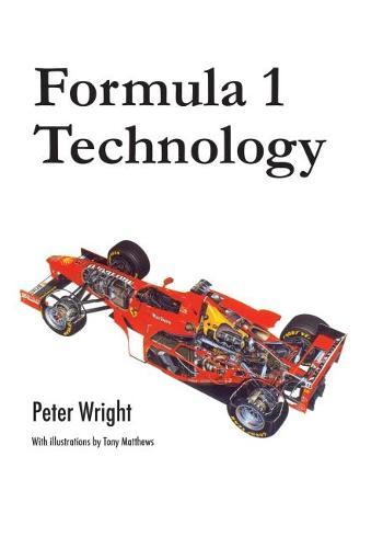 Formula 1 Technology - Premiere Series Books (Hardback)