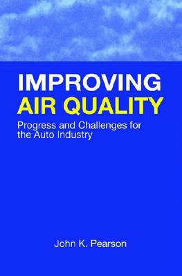 Improving Air Quality - Premiere Series Books (Hardback)